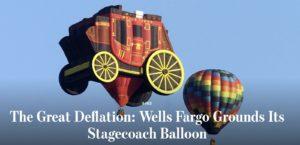 – Wells Fargo's Hot Air Balloon –